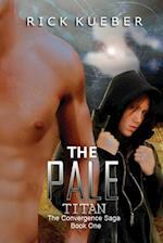 The Pale Titan (Convergence Saga, nr. 1)