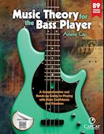 Music Theory for the Bass Player : A Comprehensive and Hands-on Guide to Playing with More Confidence and Freedom