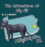 The Adventures of Big Sil Philadelphia, Pa