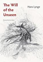The Will of the Unseen