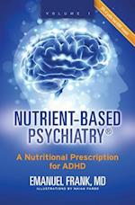 Nutrient-Based Psychiatry