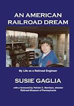 An American Railroad Dream