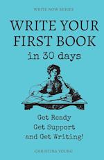 Write Your First Book (Write Now, nr. 4)