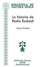 La Historia de Radio Euskadi