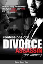 Confessions of a Divorce Assassin for Women