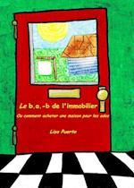 Le B.A.-B de L'Immobilier af Lisa Puerto