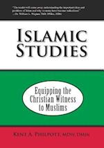 Islamic Studies: Equipping the Christian Witness to Muslims