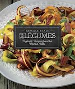 Les Legumes (Recipes from the Market Table)