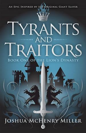 Tyrants and Traitors