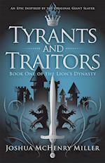 Tyrants and Traitors (Lyons Dynasty, nr. 1)
