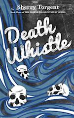 Death Whistle (Greene Island Mystery, nr. 3)