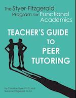 Teacher's Guide to Peer Tutoring