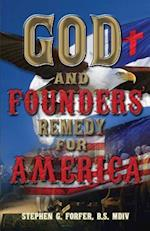 God and Founders' Remedy for America