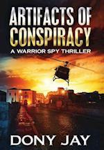 Artifacts of Conspiracy (Warrior Spy Thriller, nr. 2)