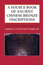A Source Book of Ancient Chinese Bronze Inscriptions (Early China Special Monograph, nr. 7)