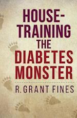 House-Training the Diabetes Monster