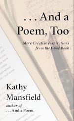 And a Poem, Too: More Creative Inspirations from the Good Book