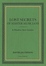 Lost Secrets of Master Musicians