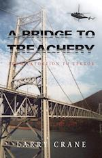 A Bridge to Treachery