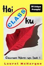 Hai Class Ku af Laurel Mchargue