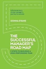 The Successful Manager's Roadmap