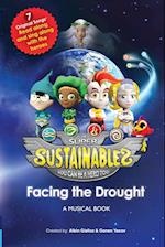The Super Sustainables: Facing the Drought, A Musical Book