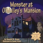 Monster at O'Malley's Mansion