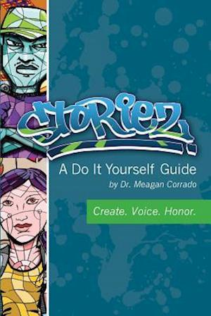 Bog, paperback Storiez a Do It Yourself Guide af Meagan Corrado