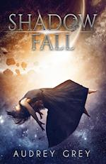 Shadow Fall (Shadow Fall)