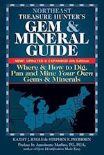 Northeast Treasure Hunter's Gem and Mineral Guide (6th Edition)