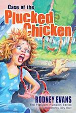 Case of the Plucked Chicken