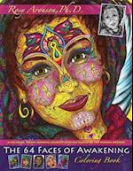 The 64 Faces of Awakening Coloring Book