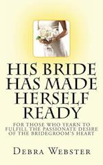 His Bride Has Made Herself Ready