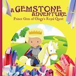A Gemstone Adventure