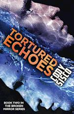 Tortured Echoes (Resonant Earth, nr. 2)