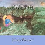 The Stars in Our Orchard