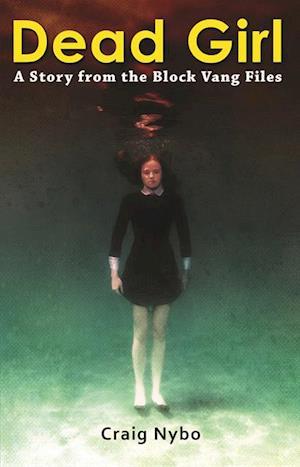 Dead Girl af Craig Nybo