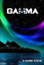 Gamma (Gamma Series Book 1, nr. 1)