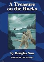 A Treasure on the Rocks