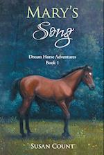 Mary's Song (Dream Horse Adventures, nr. 1)