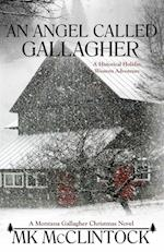 An Angel Called Gallagher (Montana Gallaghers, nr. 4)