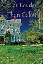 Far Louder Than Goliath af Thomas G. Jewusiak