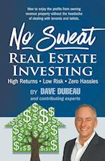 No Sweat Real Estate Investing