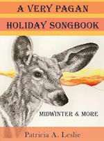 A Very Pagan Holiday Songbook