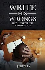 Write His Wrongs af J. Wesley
