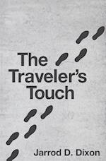 The Traveler's Touch af Jarrod D. Dixon