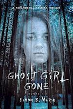 Ghost Girl Gone (Books 1-3)