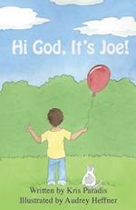 Hi God! It's Joe!