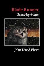 Blade Runner Scene-By-Scene