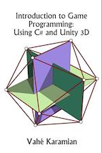 Introduction to Game Programming: Using C# and Unity 3D